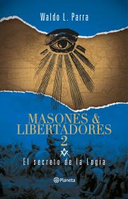 Masones y libertadores 2
