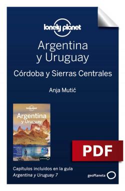Argentina y Uruguay 7_6. Córdoba y Sierras Centrales